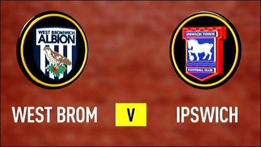 West Brom v Ipswich
