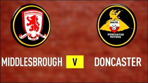 Middlesbrough v Doncaster