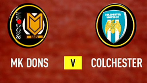 Highlights - MK Dons 2-1 Colchester