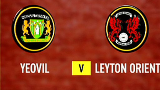 Highlights - Yeovil 3-3 Leyton Orient