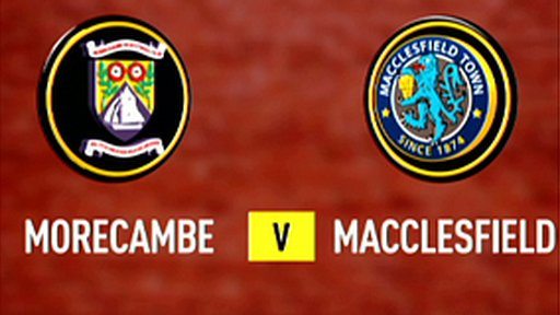 Highlights - Morecambe 2-2 Macclesfield