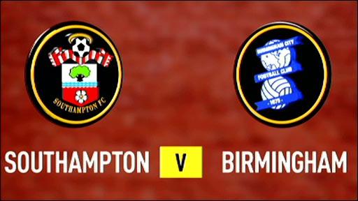 Southampton v Birmingham