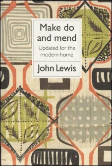 Front of John Lewis book Make Do And Mend