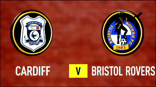 Cardiff v Bristol Rovers