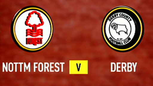Highlights - Nottingham Forest 3-2 Derby