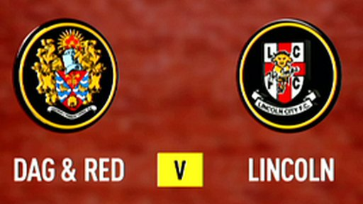 Highlights - Dag & Red 3-0 Lincoln