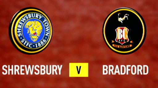 Shrewsbury 1-2 Bradford