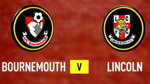 Highlights: Bournemouth 3-1 Lincoln City