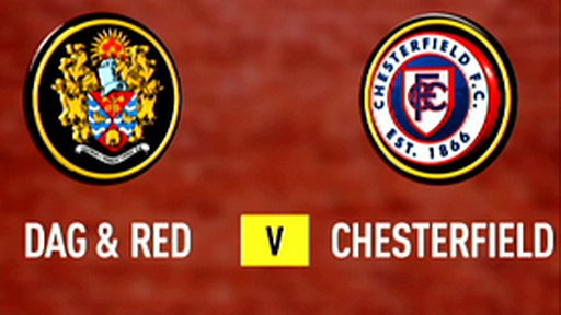 Highlights: Dag & Red 2-1 Chesterfield