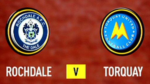 Highlights: Rochdale 2-1 Torquay