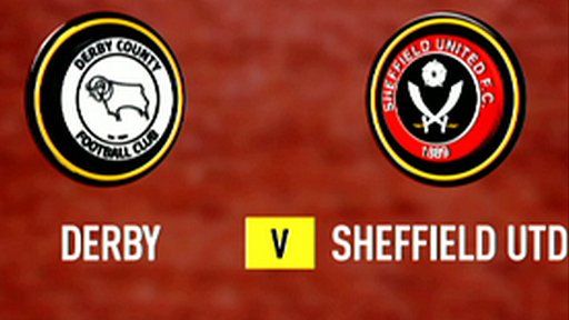 Highlights: Derby 0-1 Sheff Utd