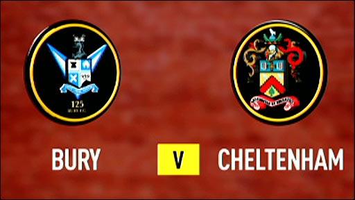 Bury v Cheltenham