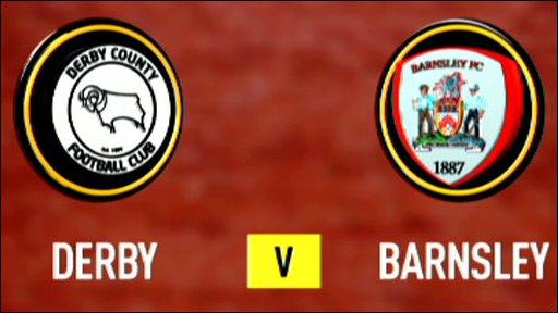 Derby v Barnsley