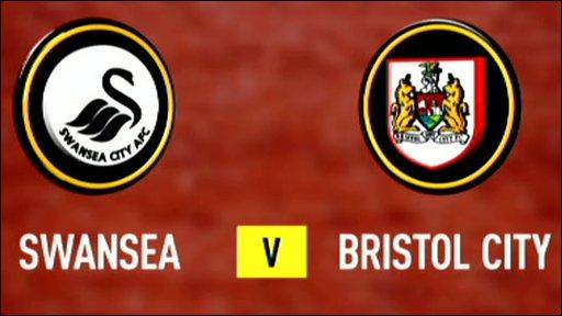 Swansea v Bristol City