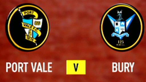 Highlights - Port Vale 0-1 Bury