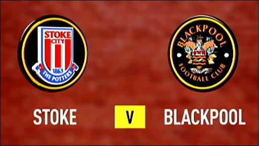 Stoke City v Blackpool