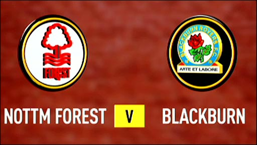 Nottingham Forest v Blackburn Rovers