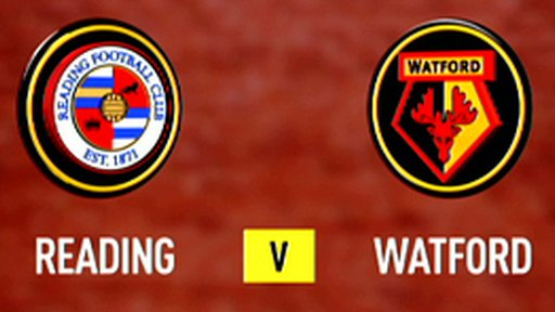 Highlights - Reading 1-1 Watford