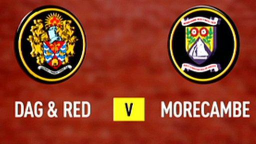 Highlights - Dag & Red 1-1 Morecambe