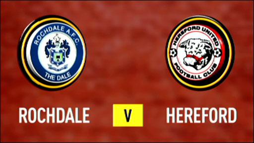 Rochdale 4-1 Hereford