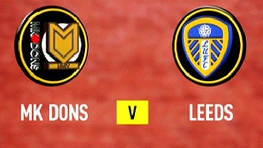Highlights - MK Dons 0-1 Leeds Utd