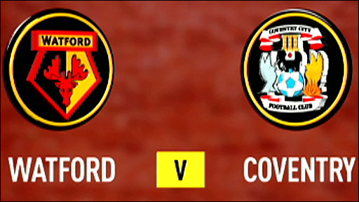 Watford v Coventry