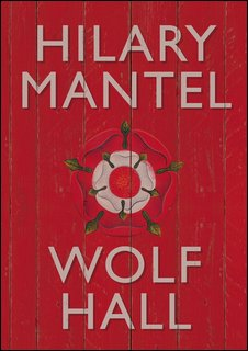 Hilary Mantel - Wolf Hall