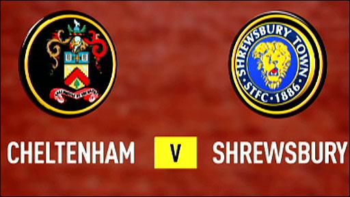 Cheltenham v Shrewsbury