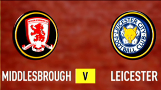 Middlesbrough 0-1 Leicester City