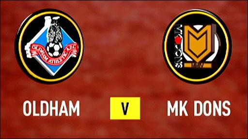Oldham v MK Dons