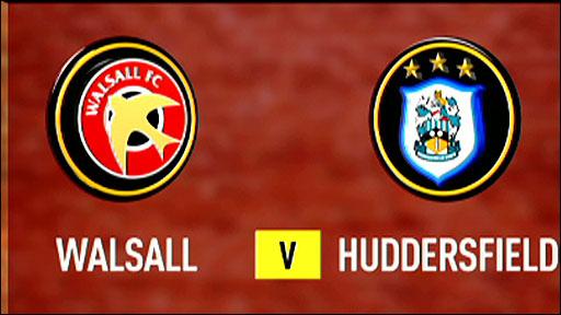 Walsall v Huddersfield