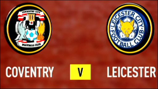 Coventry v Leicester