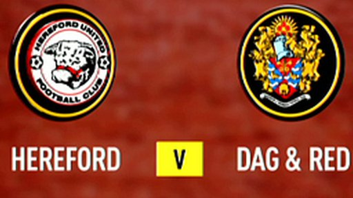 Hereford 1-1 Dag & Red