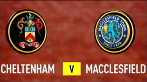 Cheltenham 1-2 Macclesfield