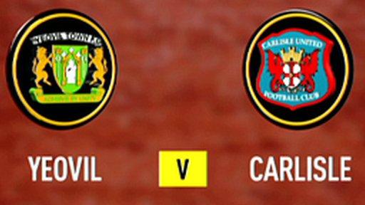 Yeovil 3-1 Carlisle