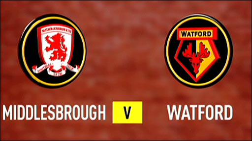 Middlesbrough v Watford