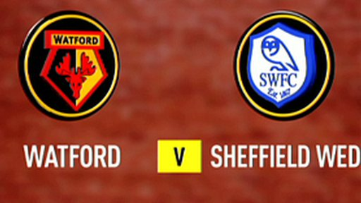 Watford 4-1 Sheff Wed
