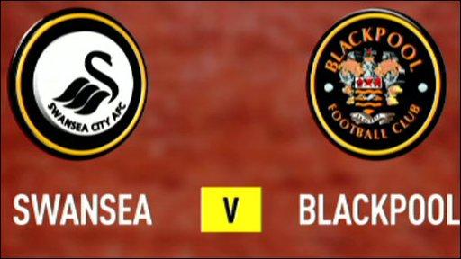 Swansea v Blackpool