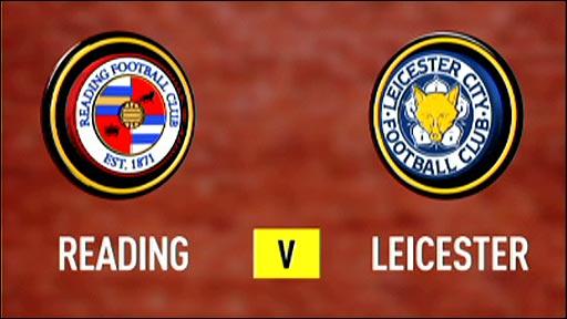 Reading v Leicester
