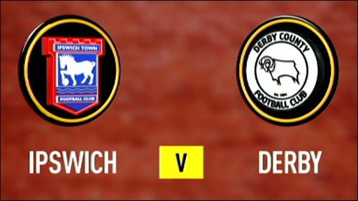 Ipswich 1-0 Derby