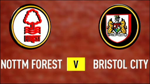 Nottm Forest v Bristol City