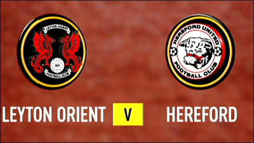 Leyton Orient 1-1 Hereford (2-3 pens)