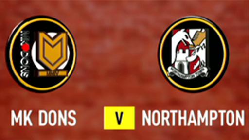 MK Dons v Northampton