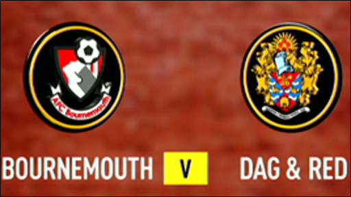 Bournemouth 0-0 Dag & Red