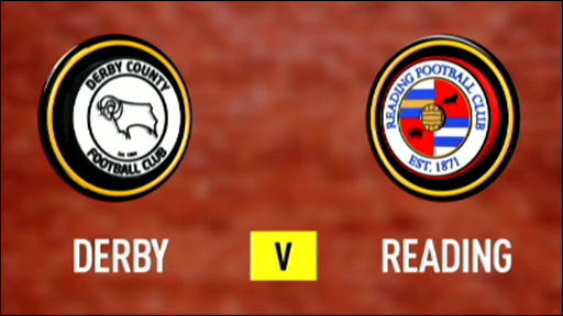 Derby 2-1 Reading