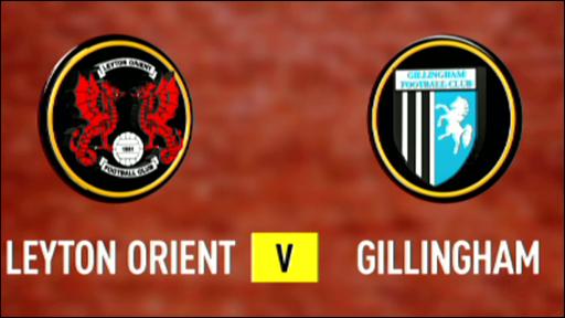 Leyton Orient 3-1 Gillingham