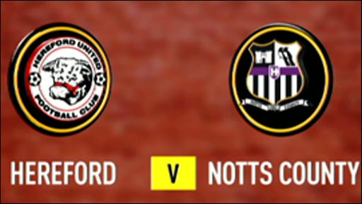 Hereford 0-2 Notts County