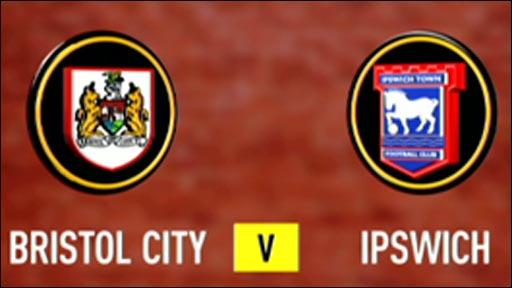 Bristol City 0-0 Ipswich