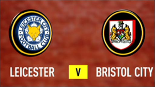 Leicester City 1-3 Bristol City