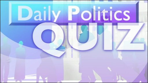 Daily Politics quiz